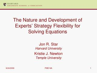 The Nature and Development of Experts  Strategy Flexibility for Solving Equations