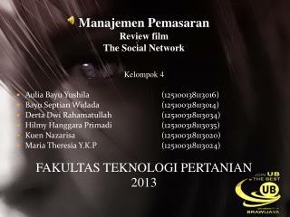 Manajemen Pemasaran  Review film The Social Network Kelompok 4