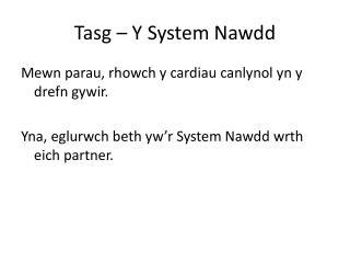 Tasg  – Y System  Nawdd