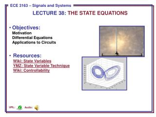 Objectives: Motivation Differential Equations Applications to Circuits