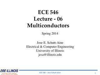 ECE  546 Lecture  - 06 Multiconductors