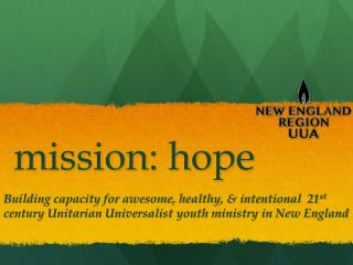 mission: hope