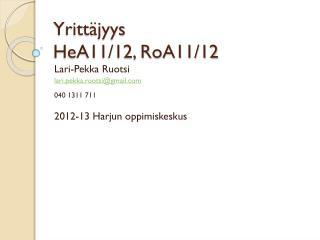Yrittäjyys  HeA11/12, RoA11/12