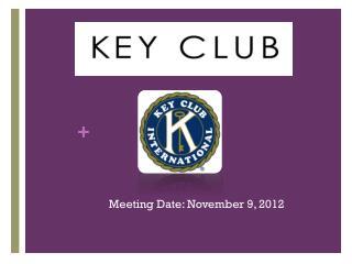 Meeting Date: November 9, 2012