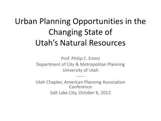 Urban Planning Opportunities in the Changing State of Utah's Natural Resources