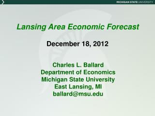 Lansing Area Economic Forecast December 18, 2012