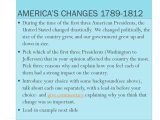 AMERICA'S CHANGES 1789-1812