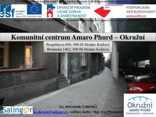 Komunitní centrum  Amaro Phurd  – Okružní