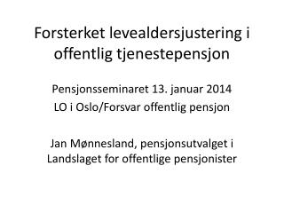 Forsterket levealdersjustering i offentlig tjenestepensjon