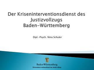Der Kriseninterventionsdienst des Justizvollzugs  Baden-W�rttemberg