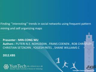 Finding ''interesting'' trends in social networks using frequent pattern
