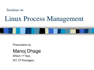 Seminar on Linux Process Management