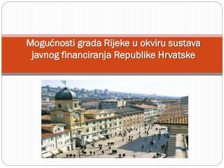 Mogućnosti grada Rijeke u okviru sustava javnog financiranja Republike Hrvatske