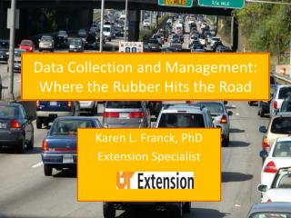 Data Collection and Management: Where the Rubber Hits the Road