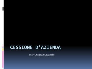 CESSIONE  D'AZIENDA