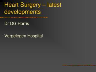 Heart Surgery   latest developments