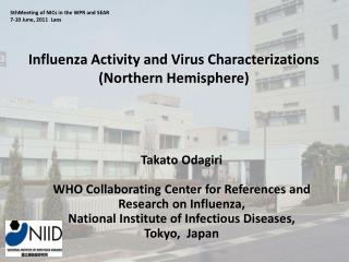 Influenza Activity and Virus Characterizations  (Northern Hemisphere)