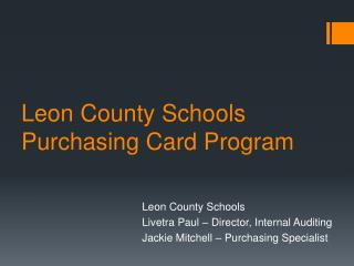 Leon County Schools Purchasing Card Program