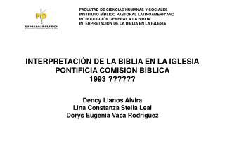 INTERPRETACIÓN DE LA BIBLIA EN LA IGLESIA PONTIFICIA COMISION BÍBLICA 1993 ??????