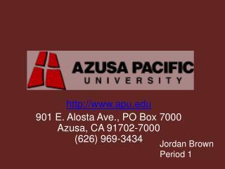 apu 901 E. Alosta Ave., PO Box 7000 Azusa, CA 91702-7000 (626) 969-3434
