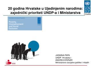 20 godina Hrvatske u Ujedinjenim narodima: zajednički prioriteti UNDP-a i Ministarstva