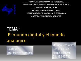 TEMA 1  El mundo digital y el mundo analógico