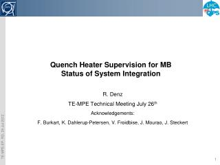 Quench Heater Supervision for MB Status of System Integration