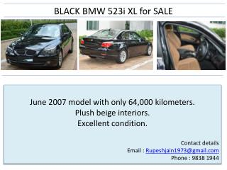 June 2007 model with only 64,000 kilometers. Plush beige interiors.  Excellent condition.