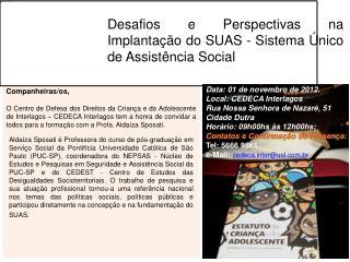 Desafios e Perspectivas na Implantação do SUAS - Sistema Único de Assistência Social