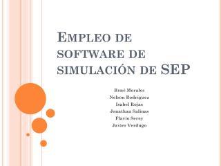Empleo de software de simulación de SEP