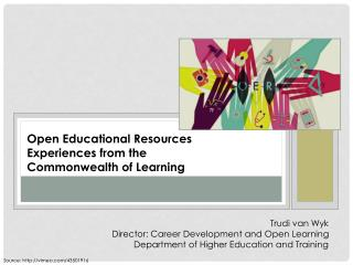 Open Educational Resources  Experiences from the  Commonwealth of Learning