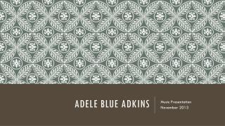 Adele Blue adkins