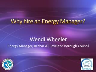 Why hire an Energy Manager?
