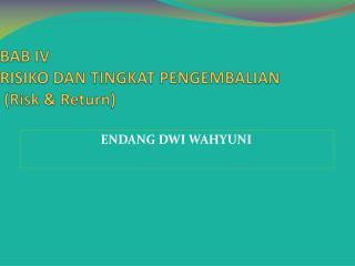 BAB IV RISIKO DAN TINGKAT PENGEMBALIAN  (Risk & Return)