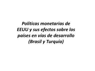 :: Política Monetaria de los EEUU CAMBIOS EN LA POLITICA MONETARIA DE EEUU FRENTE A LA CRISIS