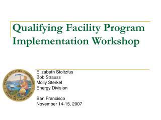 Qualifying Facility Program Implementation Workshop