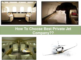How To Choose Best Private Jet Company