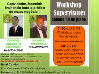 Workshop  Supervisores Sábado 30 de junho