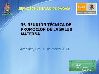 3ª. REUNIÓN TÉCNICA DE PROMOCIÓN DE LA SALUD MATERNA