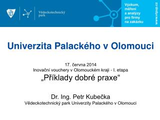 Univerzita  Palackého v  Olomouci 17. června 2014