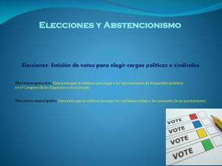 Elecciones y Abstencionismo