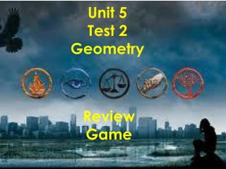Unit 5  Test 2 Geometry