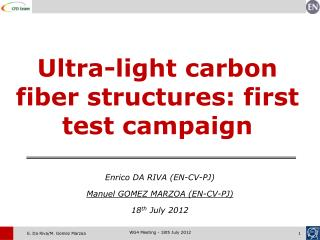 Ultra-light carbon fiber structures: first test campaign