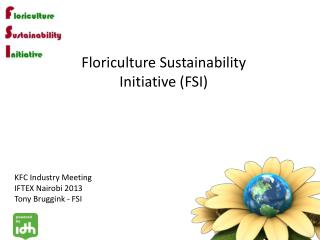 Floriculture Sustainability  Initiative (FSI)