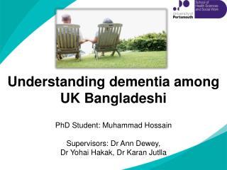 Understanding dementia among  UK Bangladeshi