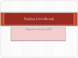Paulina Litwińczuk