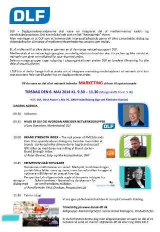Vi ses igen på Netværkstræf den 4. Juni på  Comwell  i Kolding. Tilmeld dig på  dansk-dlf.dk