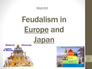 Feudalism in  Europe  and  Japan