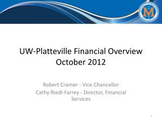 UW-Platteville Financial Overview October 2012