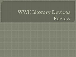 WWII Literary Devices Review